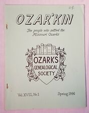 Ozar'kin Spring 1996 Ozarks Genealogical Society Families Marriage Bible Records