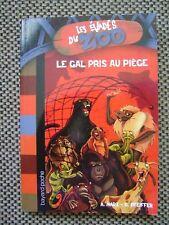 Livre Les évadés du zoo le gal pris au piège  /Y10