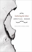GATHERING THE ASHES - NAGAR, AMRITLAL/ PANDE, MRINAL (TRN) - NEW HARDCOVER BOOK