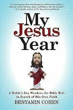 My Jesus Year: A Rabbi's Son Wanders the Bible Belt in Search of His-ExLibrary