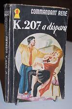 COMMANDANT RENE K. 207 A DISPARU