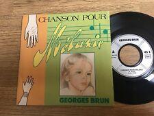 45 tours Georges BRUN Chanson pour Mélanie 1990