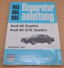 Audi 80 Quattro GTE B2 Motor Getriebe Kupplung Bremsen Reparaturanleitung B893