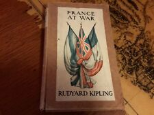 France at War  first edition by Rudy Kipling 1915