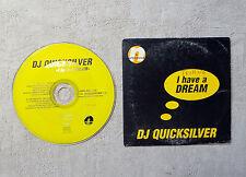 """CD AUDIO MUSIQUE / DJ QUICKSILVER """"I HAVE A DREAM"""" CD SINGLE 2T 1996 ELECTRO"""