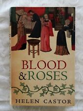 Blood and Roses by Helen Castor (Hardback, 2004)