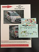 DECALS 1/43 CITROEN DS3 R1 DARD RALLYE MONTE CARLO 2013 RALLY WRC