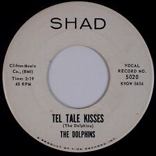 THE DOLPHINS: Tel Tale Kisses SHAD '60 Promo Doo Wop Soul 45 MP3