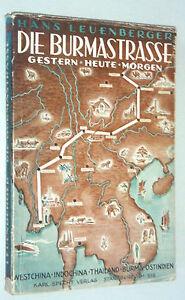 Die Burmastrasse °Gestern°Heute° Morgen /1943/ Hans Leuenberger