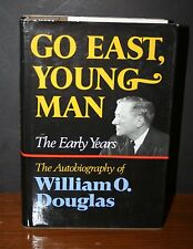 1974 Go East, Young Man Autobiography of William O. Douglas SIGNED 1st Edition