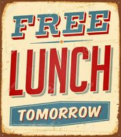 Free lunch tomorrow Retro  Vintage Tin Sign Restaurant wall sign Pub Funny Sign