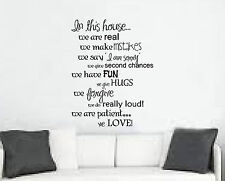 In this house-  we are real, we  forgive, have fun etc.  vinyl wall saying decal