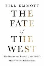 The Fate Of The West by Bill Emmett - NEW Hardcover
