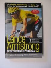Lance Armstrong Performance Program: Training, Strengthening & Eating