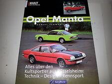 OPEL MANTA * Technik * Design * Rennsport * GT/E , i200 , i400 Alles über den Ku