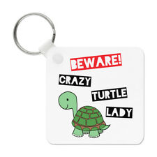 Beware Crazy Turtle Lady Keyring Key Chain - Funny