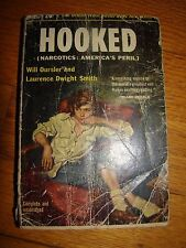 HOOKED NARCOTICS AMERICA'S PERIL OURSLER & SMITH POPULAR LIBRARY PAPERBACK 1953