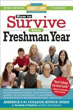 How to Survive Your Freshman Year: Fifth Edition  COLLEGE Advice Guide Book