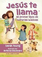 JESUS TE LLAMA: MI PRIMER LIBRO DE HISTORIAS BIBLICAS (SPANISH EDITION)