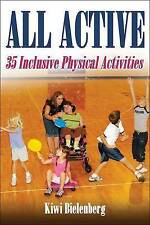 NEW All Active: 35 Inclusive Physical Activities by Kiwi Bielenberg