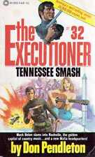 THE EXECUTIONER #32. TENNESSEE SMASH. by Don Pendleton