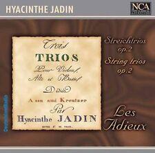 ██ HYACINTHE JADIN (*1776) ║ Streichtrios ║ Les Adieux