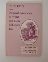 Bulletin of the National Association of Watch and Clock Collectors Inc Oct 1978
