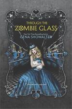 Through the Zombie Glass Harlequin Teen