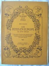 LES FETES EN EUROPE AU XVII° SIECLE / EMILE MAGNE / ROMBALDI 1930 /ILLUSTRATIONS