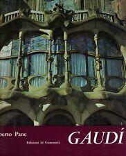 Antoni Gaudì R. Pane Ediz. Comunità 1964