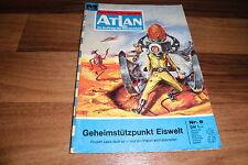 ATLAN  # 9 --  GEHEIMSTÜTZPUNKT EISWELT // aus Perry Rhodan Red./1. Auflage 1970