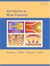 Introduction to Heat Transfer by Theodore L. Bergman, David P. DeWitt, Frank P.