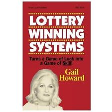 Lottery Winning Systems: Turns a Game of Luck into a Game of Skill!