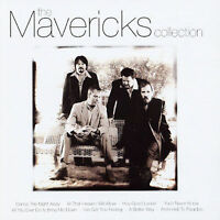 THE MAVERICKS The Collection CD BRAND NEW Best Of