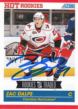 ZAC DALPE HURRICANES AUTOGRAPH AUTO 10/11 SCORE ROOKIES & TRADED #595 *21031