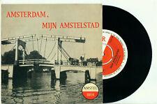 "de BATAVIEREN Amsterdam, mijn Amstelstad (1959 NM VINYL SINGLE 7"") Amstel Bier"