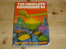 The Complete Commodore 64 Edited by Allan Scott