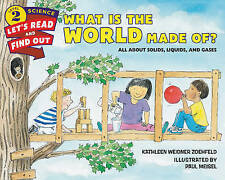 What is the World Made of?: All About Solids, Liquids, and Gases by Kathleen...
