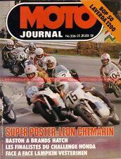 MOTO JOURNAL  336 LAVERDA 1200 ; YAMAHA Bop 50 ; PUCH 50 ; Brands Hatch 1977