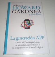 La generación APP por Howard Gardner y Katie Davis