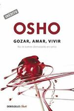 Gozar, amar, vivir (Debolsillo Clave) (Spanish Edition), Osho, Osho, Good Condit