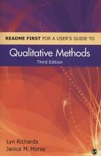 Readme First For A User's Guide To Qualitative Methods: By Lyn Richards, Jani...