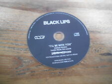 CD Indie Black Lips-I 'll Be With You (1 chanson) PROMO Vice Rec DISC ONLY