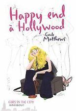 Happy end à Hollywood von Carole Matthews | Buch | Zustand gut