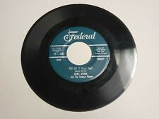 Vtg 1950s 45 RPM JAMES BROWN Try Me, Tell Me What I Did Wrong - Federal 45-12337