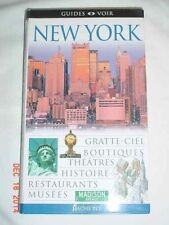 NEW YORK GUIDES VOIR HACHETTE 2005 FRENCH TRAVEL GUIDE VERY GOOD CONDITION