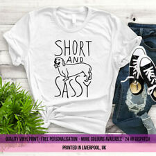 SHORT AND SASSY T SHIRT TEE TOP FUNNY DOG LOVER UNISEX GIFT