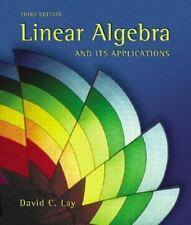 Linear Algebra And Its Applications by David Lay