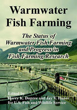 Warmwater Fish Farming: The Status of Warmwater Fish Farming and Progress in Fis