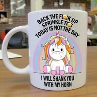 Rainbow Unicorn I Will Shank You With My Horn Mug Cup Ceramic White 11 oz.